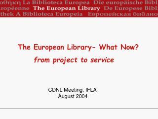 CDNL Meeting, IFLA August 2004