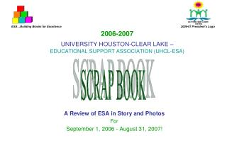 2006-2007 UNIVERSITY HOUSTON-CLEAR LAKE –  EDUCATIONAL SUPPORT ASSOCIATION (UHCL-ESA)