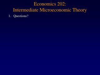 Economics 202: