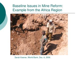 Baseline Issues in Mine Reform: Example from the Africa Region