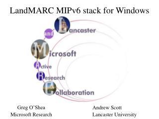 LandMARC MIPv6 stack for Windows
