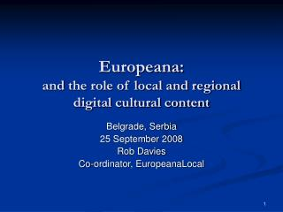 Europeana:  and  the role of local and regional digital cultural content