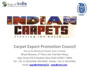 Carpet Export Promotion Council (Set up by Ministry of Textile, Govt. of India)