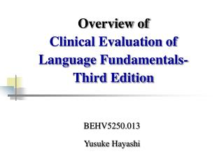 Overview of  Clinical Evaluation of Language Fundamentals- Third Edition