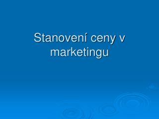 Stanoven� ceny v marketingu
