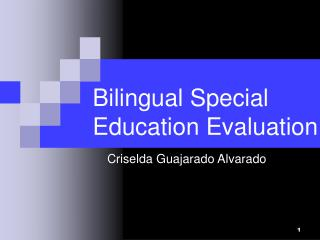 Bilingual Special Education Evaluation