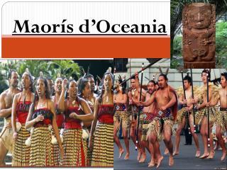 Maorís  d'Oceania