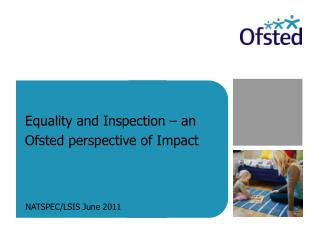 Equality and Inspection   an Ofsted perspective of Impact