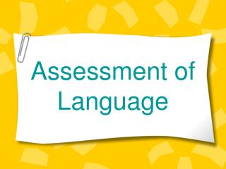 Assessment of Language