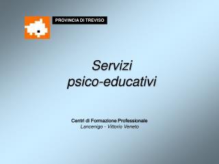 Servizi  psico-educativi