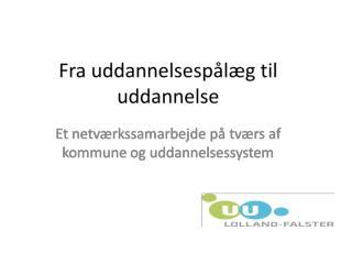 Flowanalyse for unge ikke-faglærte ledige i Guld-borgsund Kommune, okt. 2009 – apr. 2011