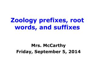 Zoology prefixes, root words, and suffixes