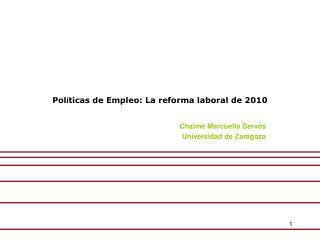 Pol í ticas de Empleo: La reforma laboral de 2010