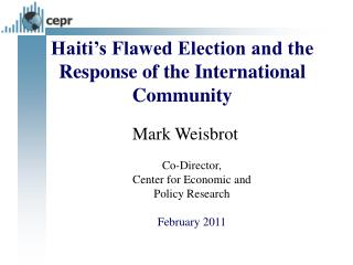 Haiti's Flawed Election and the Response of the International Community