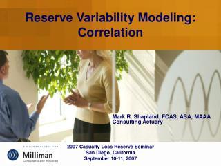 Reserve Variability Modeling: Correlation