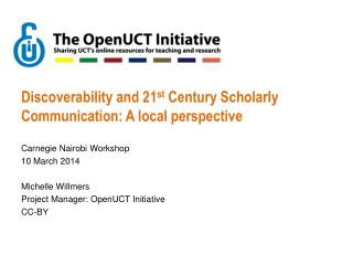 Discoverability and 21 st  Century Scholarly Communication: A local perspective