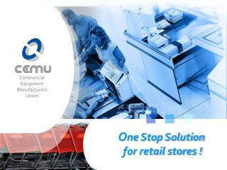 One Stop Solution for retail stores !