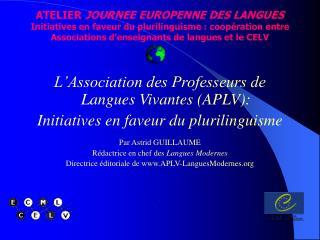 L'Association des Professeurs de Langues Vivantes (APLV):  Initiatives en faveur du plurilinguisme