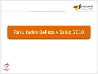 Rueda de Negocios Belleza y Salud 2010