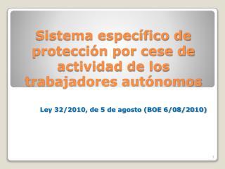 Sistema específico de protección por cese de actividad de los trabajadores autónomos