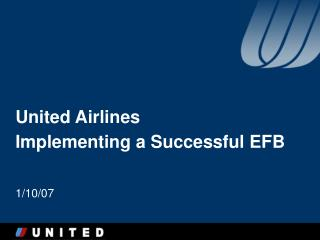 United Airlines Implementing a Successful EFB