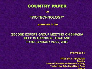 """COUNTRY PAPER on """"BIOTECHNOLOGY"""" presented in the"""