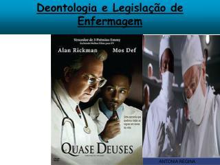 Deontologia  e Legislação de Enfermagem