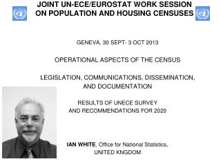 JOINT UN-ECE/EUROSTAT WORK SESSION  ON POPULATION AND HOUSING CENSUSES