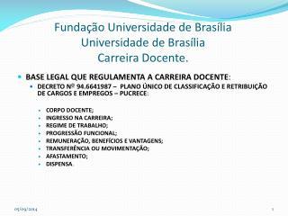 Funda��o Universidade de Bras�lia Universidade de Bras�lia Carreira Docente.