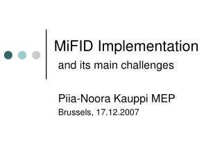 MiFID Implementation and its main challenges