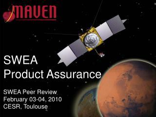 SWEA  Product Assurance
