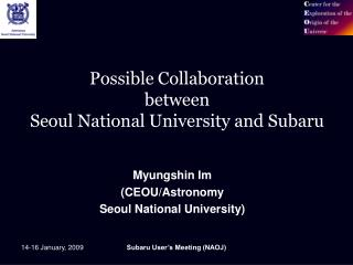 Possible Collaboration  between  Seoul National University and Subaru