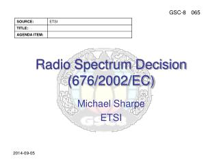 Radio Spectrum Decision (676/2002/EC)