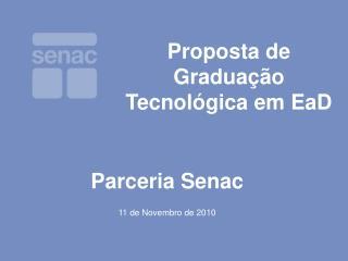 Proposta de Graduação Tecnológica em EaD