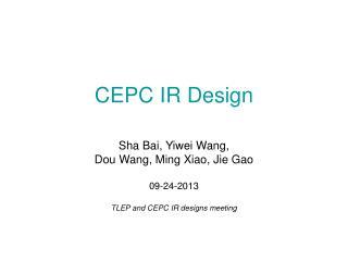 CEPC IR Design
