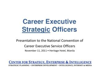 Career Executive Strategic  Officers
