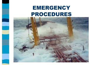 EMERGENCY PROCEDURES