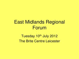 East Midlands Regional Forum