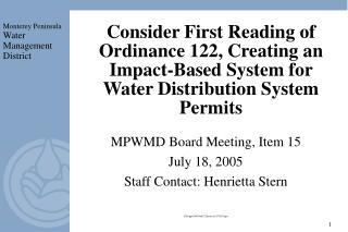 MPWMD Board Meeting, Item 15  July 18, 2005 Staff Contact: Henrietta Stern