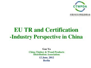 EU TR and Certification -Industry Perspective in China
