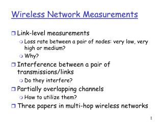 Wireless Network Measurements