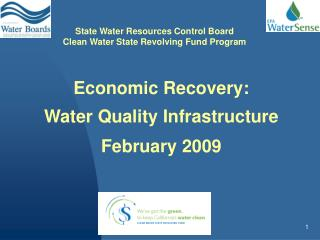 Economic Recovery: Water Quality Infrastructure February 2009