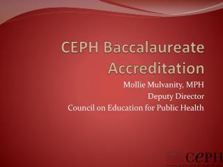 CEPH Baccalaureate Accreditation