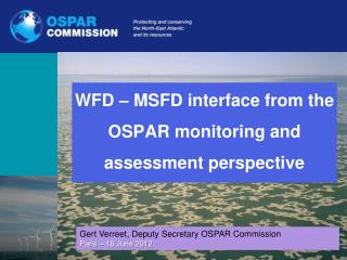 WFD – MSFD interface from the OSPAR monitoring and assessment perspective