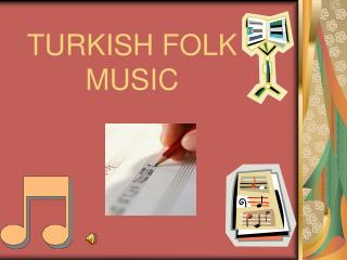 TURKISH FOLK MUSIC