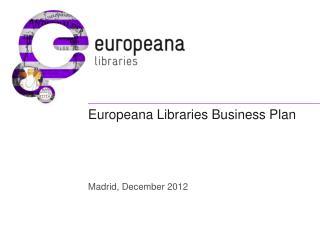 Europeana Libraries Business Plan