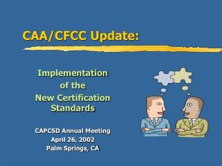 CAA/CFCC Update: