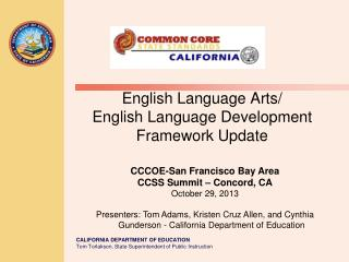 English Language Arts/ English Language Development Framework Update