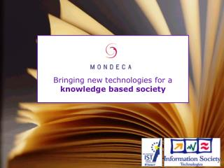 Bringing new technologies for a knowledge based society