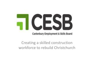 Creating a skilled construction workforce to rebuild Christchurch